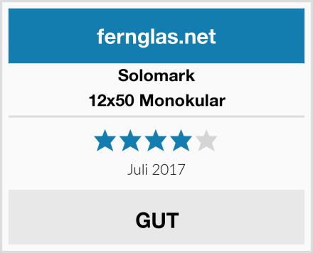 Solomark 12x50 Monokular Test