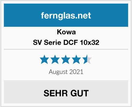 Kowa SV Serie DCF 10x32 Test