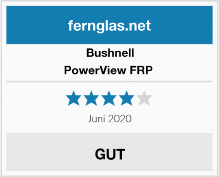 Bushnell PowerView FRP  Test