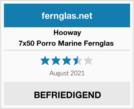 Hooway 7x50 Porro Marine Fernglas  Test