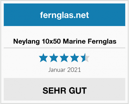 Neylang 10x50 Marine Fernglas Test