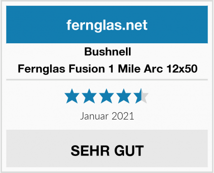 Bushnell Fernglas Fusion 1 Mile Arc 12x50 Test