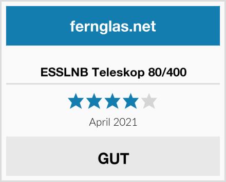 ESSLNB Teleskop 80/400 Test
